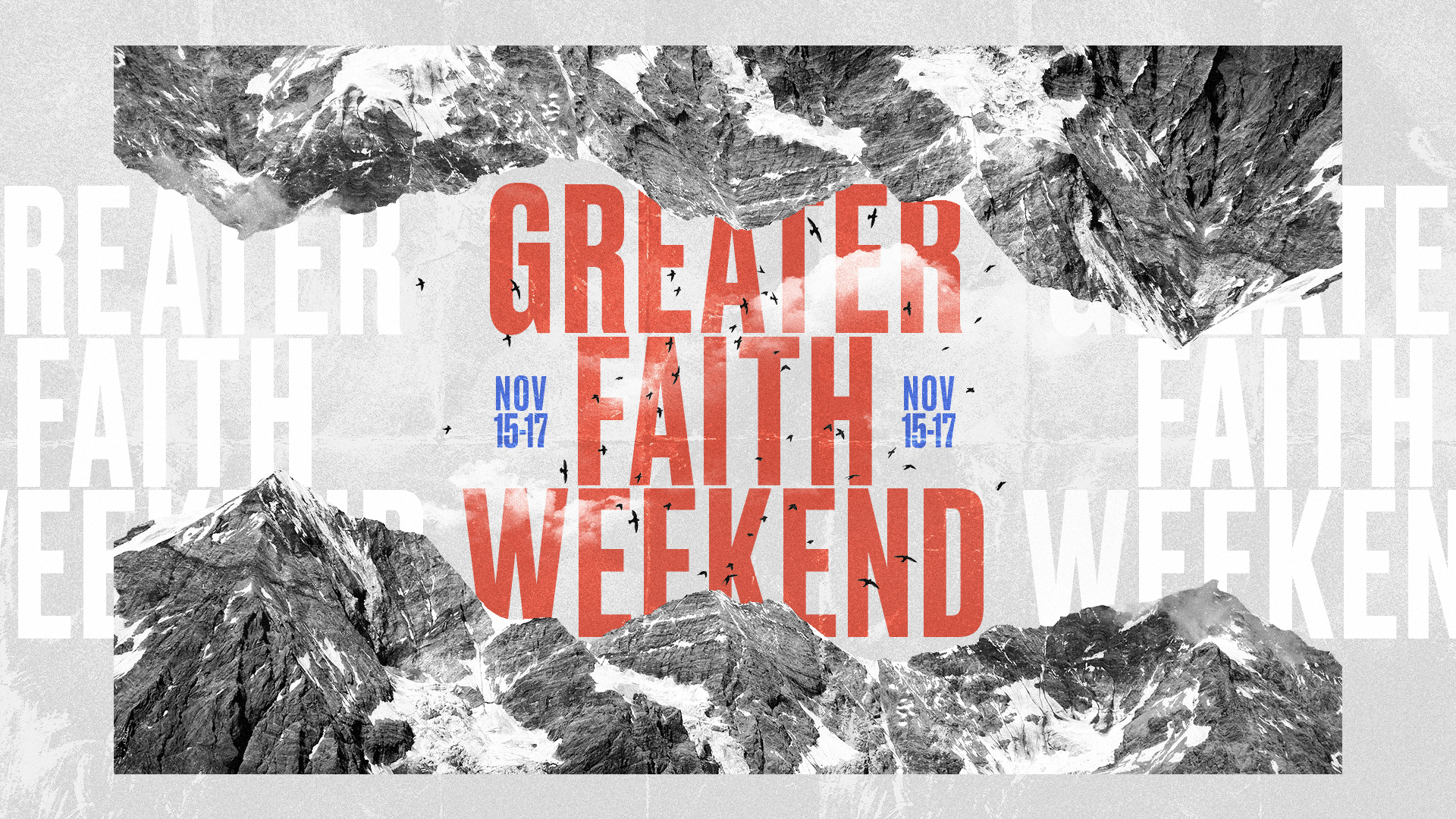 Greater Faith Weekend
