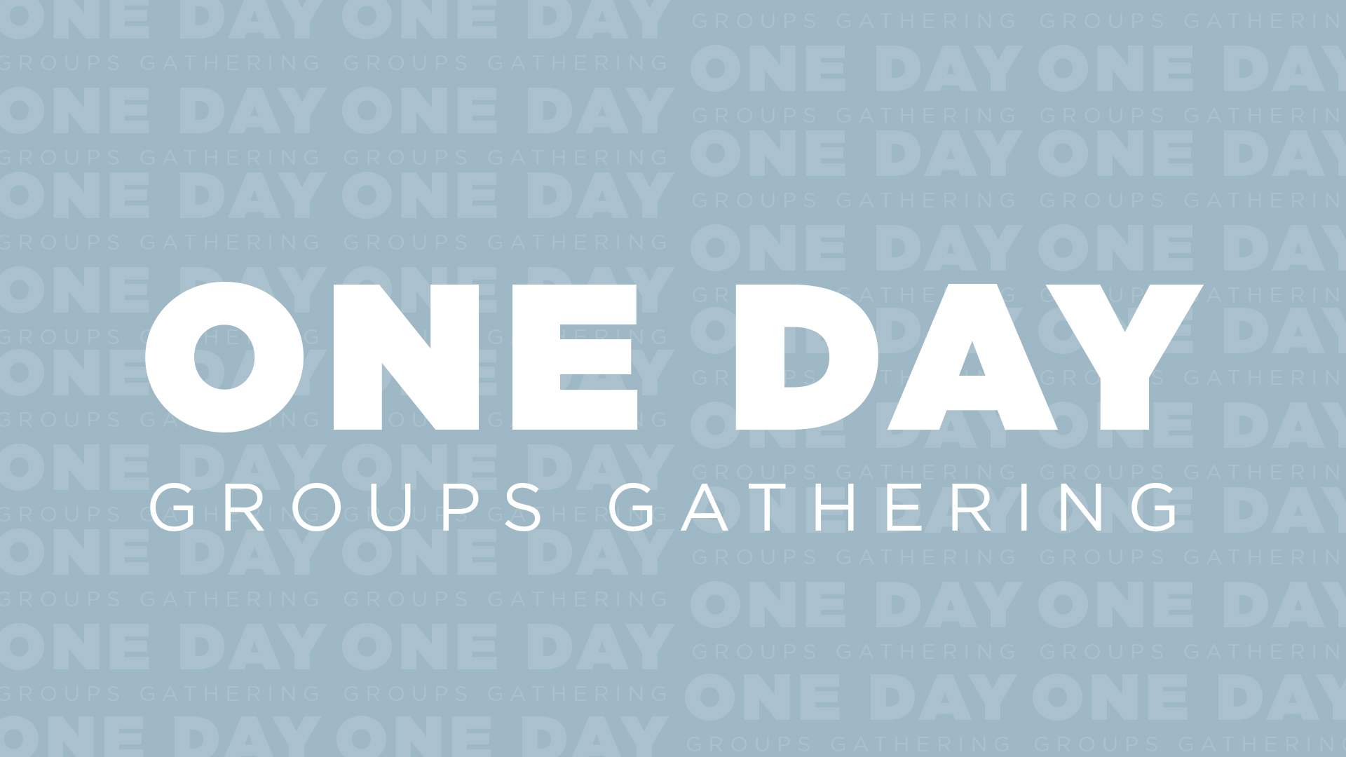 One Day Groups Gathering